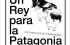 Presentación del documental: Un rey para la Patagonia