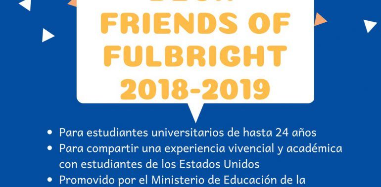 Becas Friends of Fulbright 2018-2019