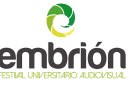 VII FESTIVAL UNIVERSITARIO AUDIOVISUAL EMBRIÓN